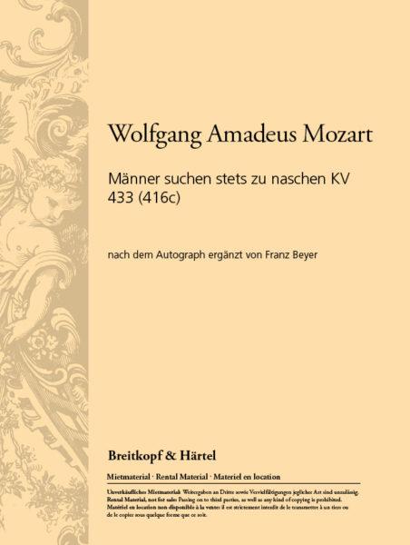 Mozart: Männer suchen stets zu naschen KV 433 (416c